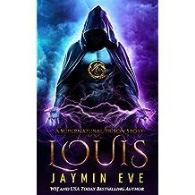 Louis (Supernatural Prison Book 6)