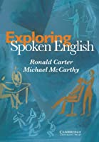 Exploring Spoken English (Applied Linguistics Non)