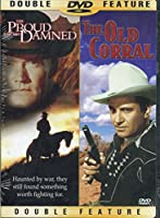 Proud & Damned & Old Corral [DVD] [Import]