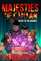 Majesties of Canaan: Secret of the Oramite (Dark Spores)