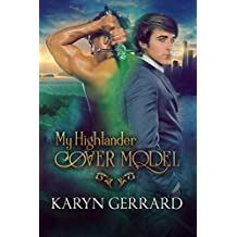 My Highlander Cover Model (Heroes of Time Travel Anthology Series Book 1)