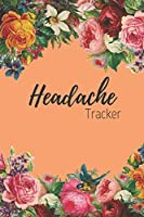 Headache Tracker: the 90 day migraine and pain diary colorful roses on orange design | Beautifully designed pain management notebook to record migraines| Track weather, duration, severity and more