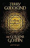 Die goldene Goettin - Das Schwert der Wahrheit: Eine Novelle