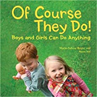 Penguin Random House 96696 of Course They Do: Boys and Girls Can Do Anything [並行輸入品]