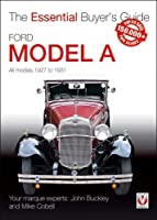 Ford Model A - All Models 1927 to 1931 (Essential Buyer's Guide)