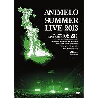 Animelo Summer Live 2013 -FLAG NINE-8.23
