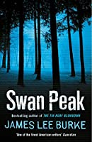 Swan Peak (Dave Robicheaux)