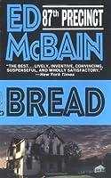 Bread (87th Precinct Mysteries)