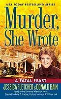 Murder, She Wrote:  a Fatal Feast (Murder She Wrote)