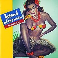 Island Afternoon(デジタル・リマスター)
