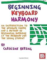 Beginning Keyboard Harmony