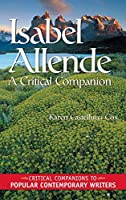 Isabel Allende: A Critical Companion (Critical Companions to Popular Contemporary Writers)
