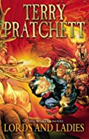 Lords and Ladies (Discworld) by Terry Pratchett(2013-03-04)