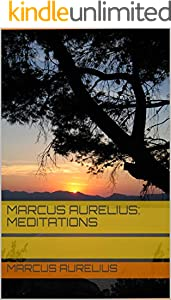 Marcus Aurelius: Meditations (English Edition)