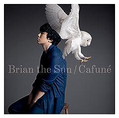 Brian the Sun「カフネ」の歌詞を収録したCDジャケット画像