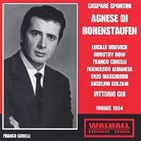 Spontini: Agnese Di Hohenstauf