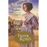 Paper Roses: A Novel: 1