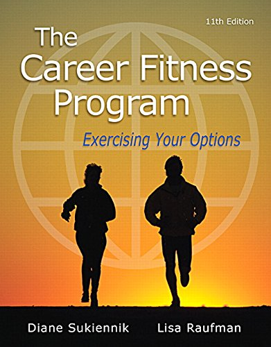 Download The Career Fitness Program: Exercising Your Options (11th Edition) 0321979621