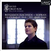 Canto Ergo Sum by Benjamin Isachsen (2012-03-13)