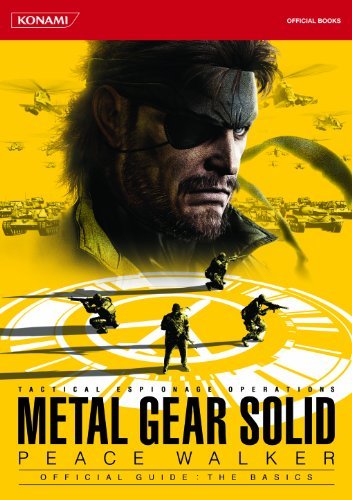 METAL GEAR SOLID PEACE WALKER OFFICIAL GUIDE:THE BASICS (KONAMI OFFICIAL BOOKS)の詳細を見る