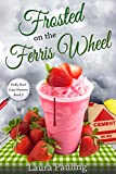 Frosted on the Ferris Wheel (Holly Hart Cozy Mystery Series Book 3) (English Edition)