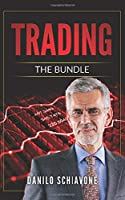 TRADING: Includes Trading Systems - Operating Strategies and Techniques, Technical Analysis - Trading Indicators and Charting & Online Trading - Stock Investing on the Internet