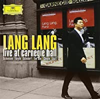 Live at Carnegie Hall by Lang Lang (2004-05-03)