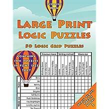 Large Print Logic Puzzles: 50 Logic Grid Puzzles: Contains Fun Puzzles in Font Size 16pt: Volume 2
