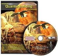 Die Praxis der Quantenheilung 02: Die hoechste Energie