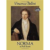 Norma in Full Score (Dover Music Scores)