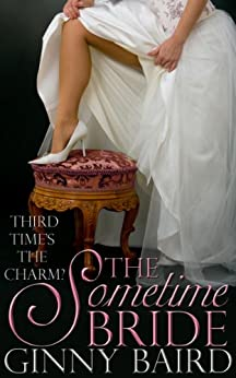 The Sometime Bride (Romantic Comedy) by [Baird, Ginny]