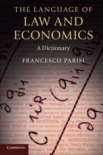 Download The Language of Law and Economics: A Dictionary 0521697719
