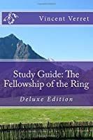 The Fellowship of the Ring (Study Guides and Lesson Plans)