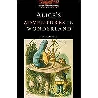 Alice's Adventures in Wonderland: Stage 2: 700 Headwords (Oxford Bookworms Library)