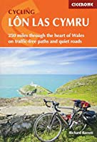 Cycling Lon Las Cymru: 250 miles through the heart of Wales on traffic-free paths and quiet roads (Cycling and Cycle Touring)