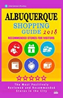 Albuquerque Shopping Guide 2018: Best Rated Stores in Albuquerque, Nuevo Mexico - Stores Recommended for Visitors, (Albuquerque Shopping Guide 2018)