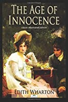 The Age of Innocence - Classic Illustrated Edition
