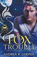 Fox Trouble