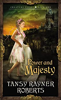 Power and Majesty (Creature Court) by [Rayner Roberts, Tansy]