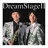 「DreamStageII」