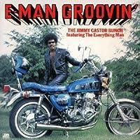 E-Man Groovin by Jimmy Castor Bunch (2013-04-30)
