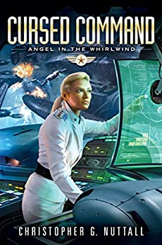 Cursed Command (Angel in the Whirlwind Book 3) by [Nuttall, Christopher]