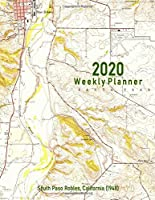 2020 Weekly Planner: South Paso Robles, California (1948): Vintage Topo Map Cover