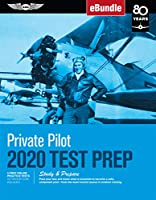 Private Pilot Test Prep 2020: Study & Prepare: Pass Your Test and Know What Is Essential to Become a Safe, Competent Pilot from the Most Trusted Source in Aviation Training