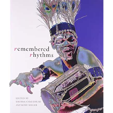 remembered rhythms essays on diaspora and the music of india Remembered Rhythms