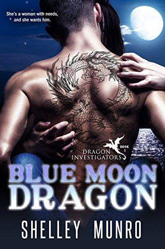 Blue Moon Dragon (Dragon Investigators Book 1) (English Edition)