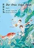 Der freie Vogel fliegt 04: Mittelschuljahre in China