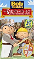 Bob the Builder - The Knights of Fix-a-Lot [VHS] [並行輸入品]