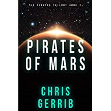 Pirates of Mars (The Pirates Trilogy Book 2)