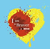 I am a Braver!! (Aversion)